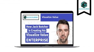 Jack Butcher – How To Visualize Value