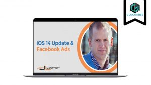 Facebook Ads And iOS 14 by John Loomer
