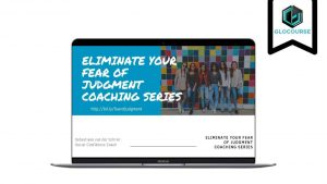 Eliminate Your Fear Of Judgment Coaching Series by Sebastiaan and Masha
