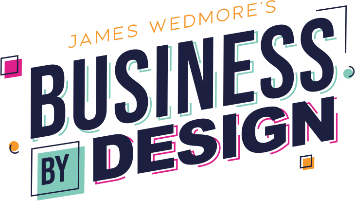 Business By Design 2020 by James Wedmore