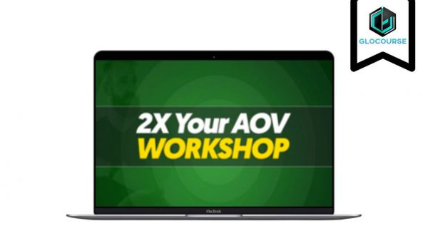 2X Your AOV Virtual Workshop by Todd Brown